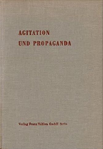 Agitation und Propaganda (Vorwort: Otto Stammer)